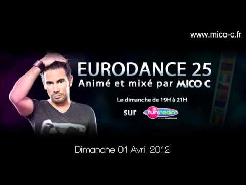 MICO C - EURODANCE 25 (01 avril 2012)