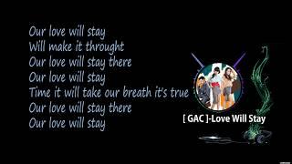 "Lirik lagu ""[GAC] love will stay "" By Sakura Chan"