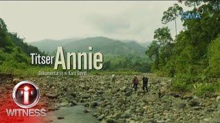 I-Witness: 'Titser Annie,' dokumentaryo ni Kara David (w/ subtitles)