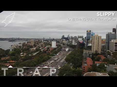[Trap]Slippy - One Thing (Feat. Tim Moyo)