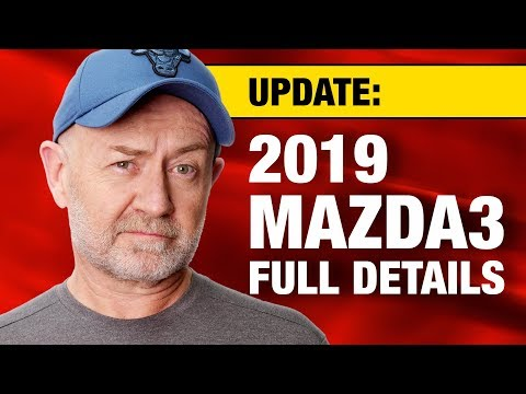 2019 Mazda3 specifications, timing, model grades & pricing   Auto Expert John Cadogan