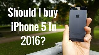 Should I buy iPhone 5 in 2016?(Should I buy iPhone 5 in 2016? This is a video review attempting to answer that question for you guys. The intentions of this video is to give you the information ..., 2016-09-08T21:03:49.000Z)