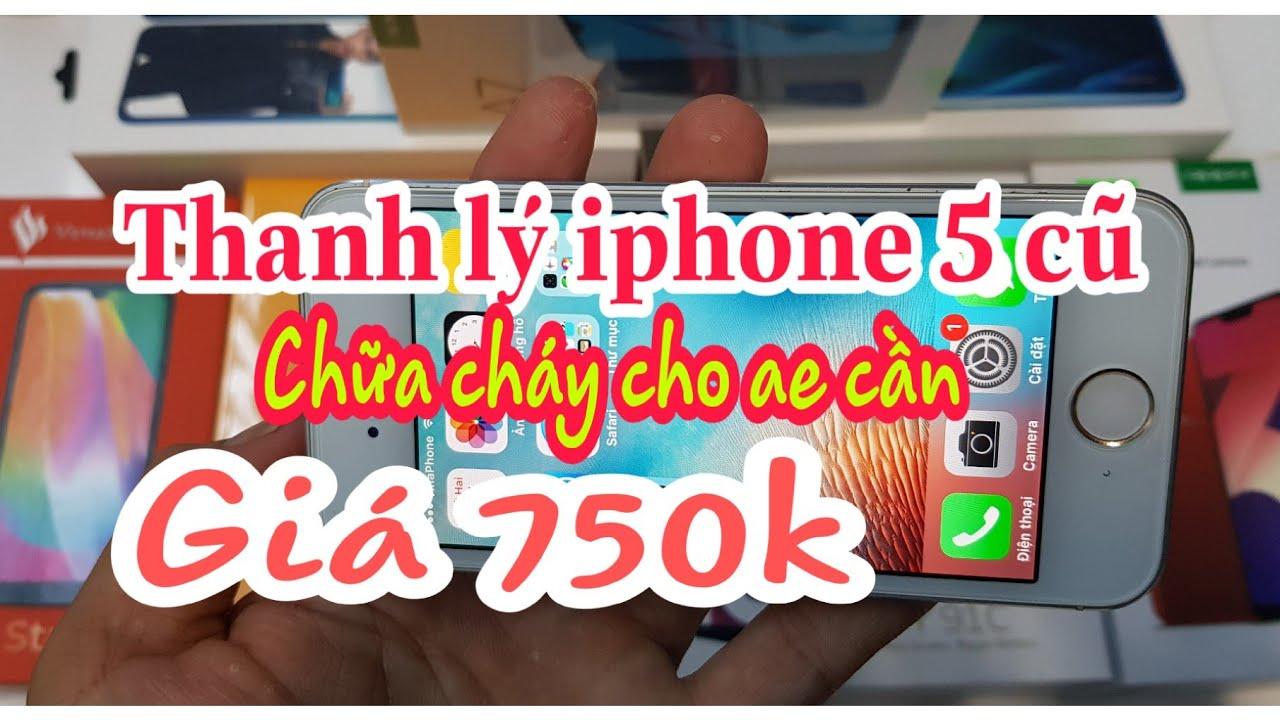 Thanh lý điện thoại cũ giá cực iu. Iphone 5 giá 750k. Lh 0355.356356