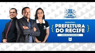 Webinário Concurso da Prefeitura do Recife - Cargos de Analista e Assistente