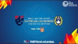 Nhận định U23 Thái Lan - U23 Indonesia (17h00 22/3), vòng loại U23 châu Á 2020. Trực tiếp VTV5, VTC3