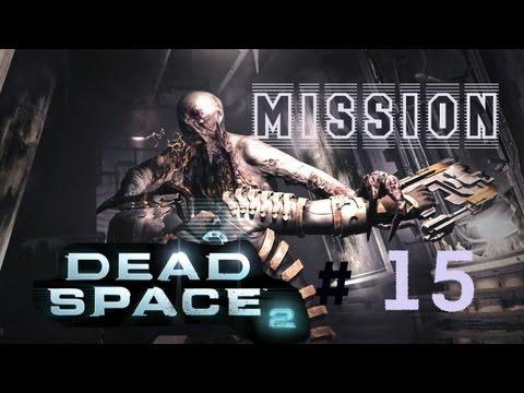 Прохождение Dead Space 2 - 15 Глава Финал