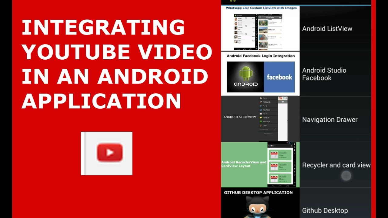 INTEGRATING YOUTUBE VIDEOS IN AN ANDROID APPLICATION