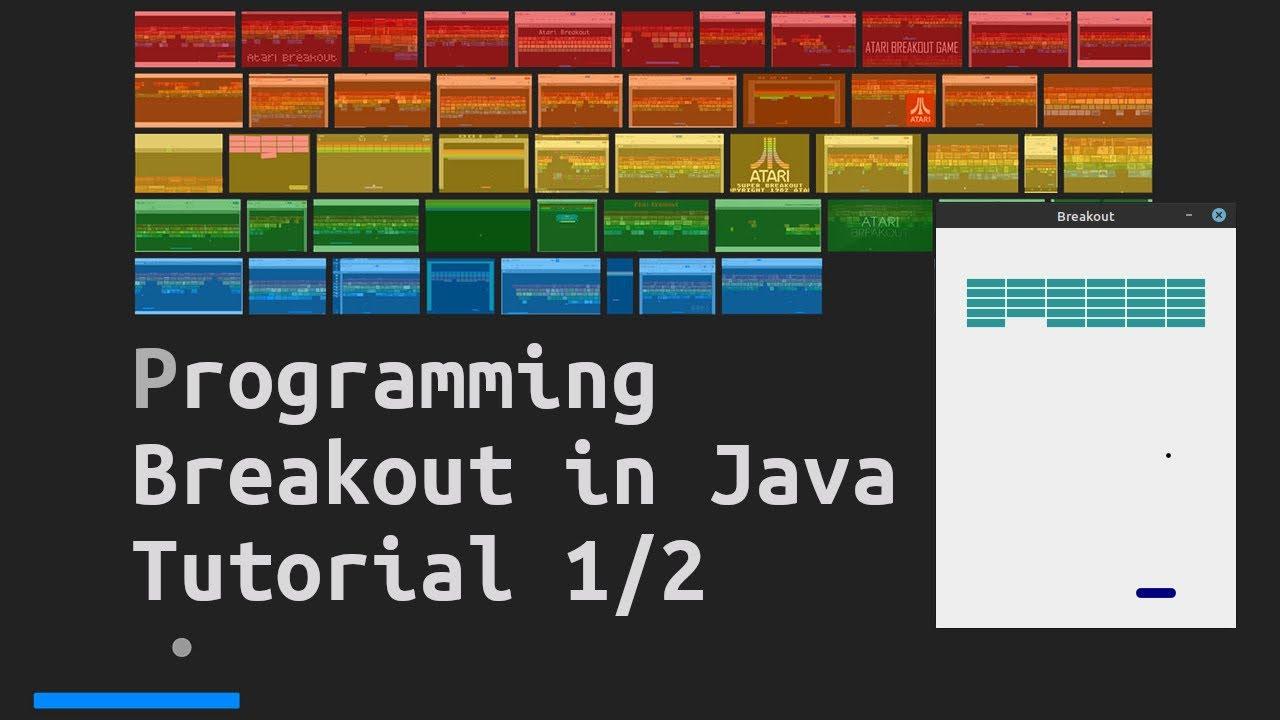 Programming Breakout Game in Java – Tutorial 1/2