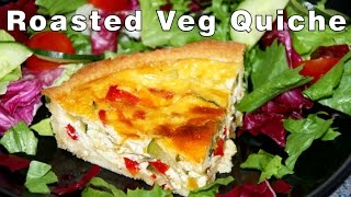 How To Make Roasted Vegetable Quiche Recipe