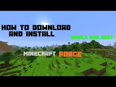 How To Download And Install Minecraft Forge