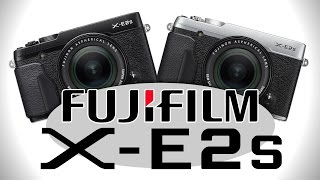 Fujifilm X-E2S - Hands-on Preview by Cameta Camera