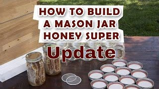 Repeat youtube video Mason Jar Bee Super Update