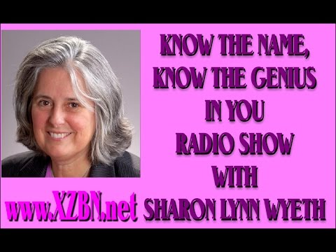 Know the Name, Know the Person with Sharon Lynn Wyeth - Guest: Veronica Entwistle