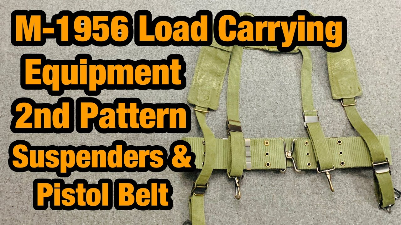 M-1956 Load Carrying Equipment 2nd Pattern Suspenders & Pistol Belt