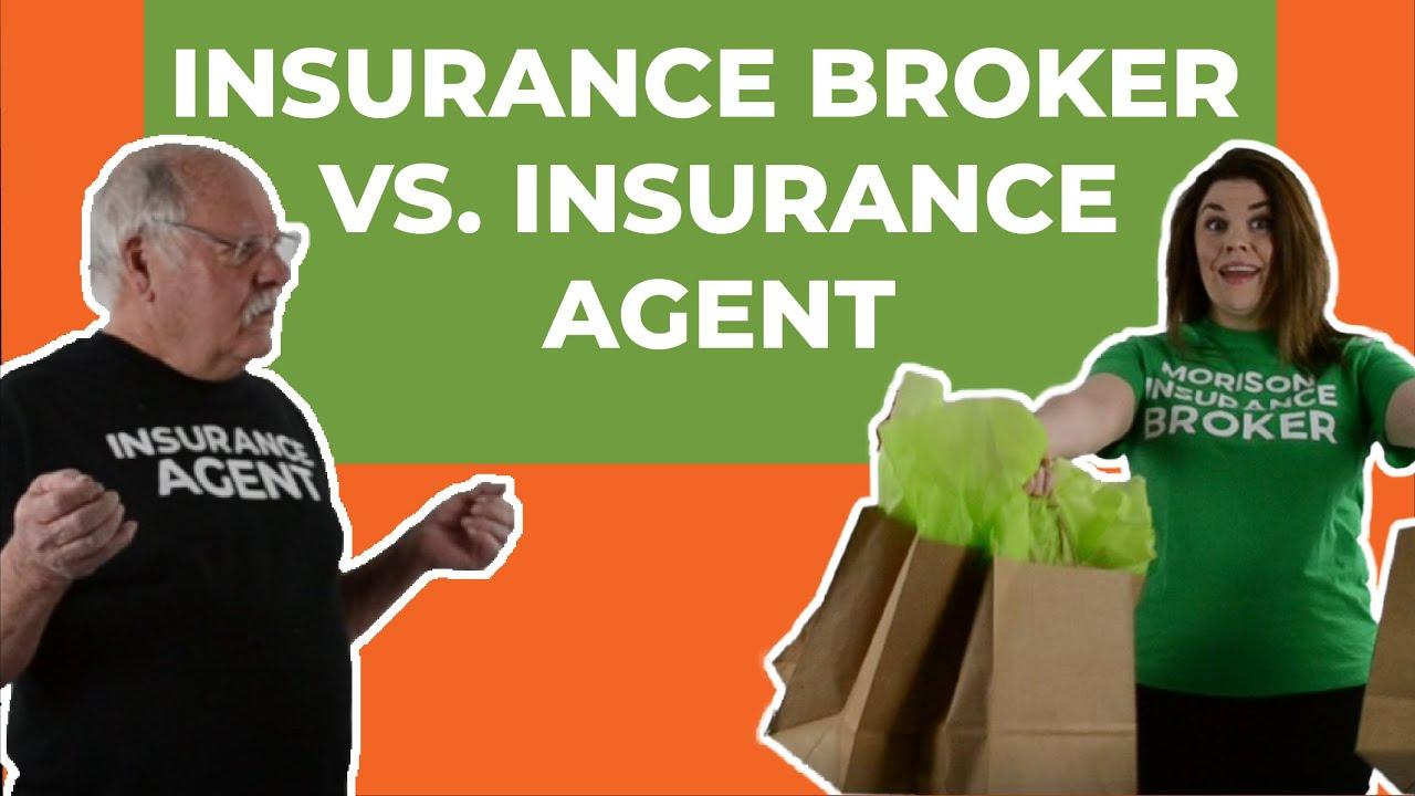 Insurance Broker vs. Insurance Agent - What's the ...