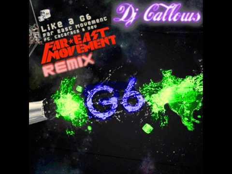Like a G6 - Dj Callows - Remix - FREE DOWNLOAD LINK!! HQ!