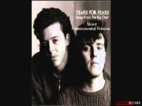 Tears For Fears - Shout (Instrumental version)