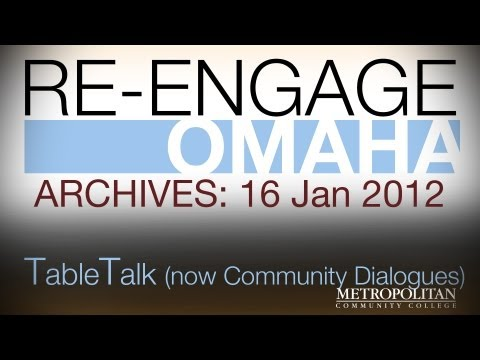 Re-Engage Omaha: Archives: 16 Jan 2013