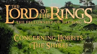 Lord of the Rings: The Fellowship of the Ring - Howard Shore - Concerning Hobbits (The Shire)
