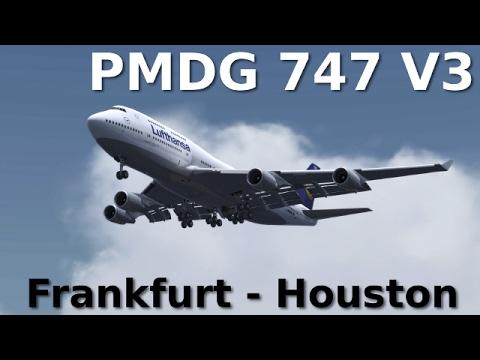 [FSX] PMDG 747 V3 | FRANKFURT-HOUSTON (AMAZING WINGFLEX!)