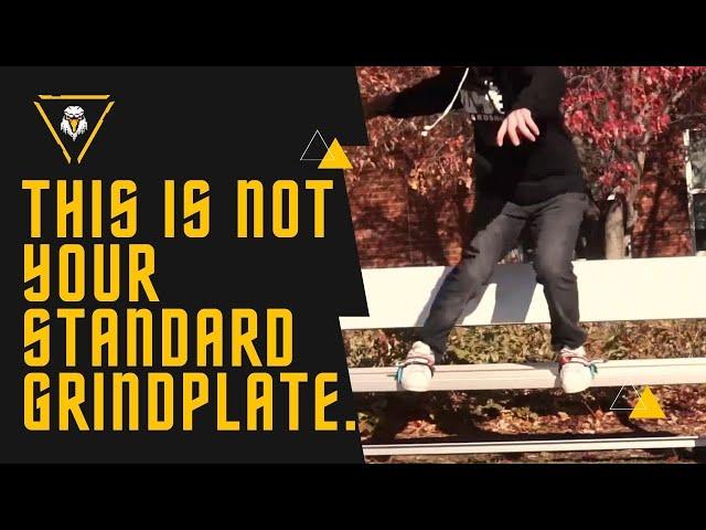 This is not your standard Grindplate.- Skidz Grindplates