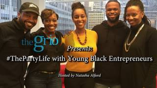 #ThePartyLife: Young black entrepreneurs on creating unforgettable parties, culture & business