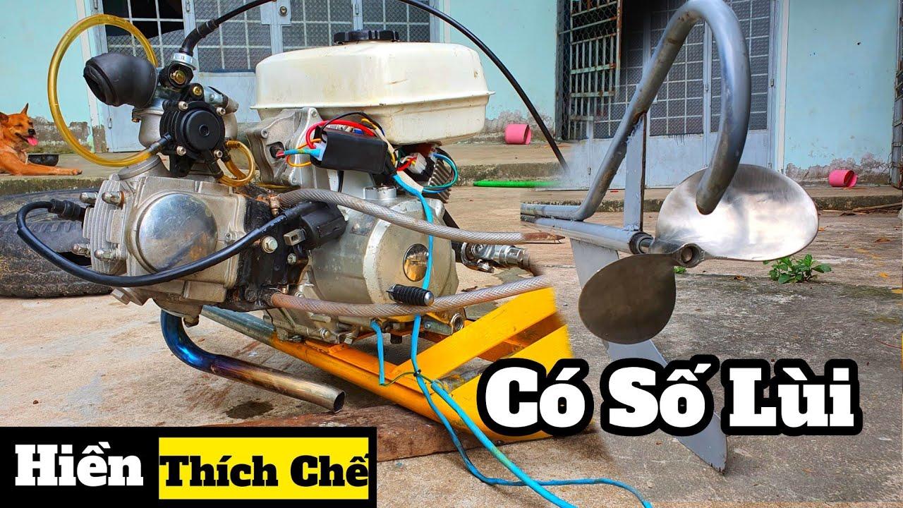 Chế Lòng Nước Xe Máy Chạy Thuyền Có Số Tiến Lùi - Invention of motorboat engine