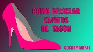 Como reciclar zapatos y porqué lo hago 🤦♀️🤦♀️🤦♀️