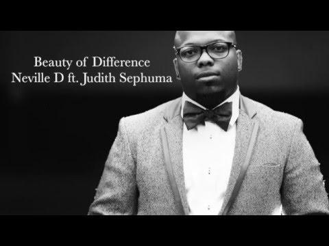 Neville D ft Judith Sephuma Beauty of Difference