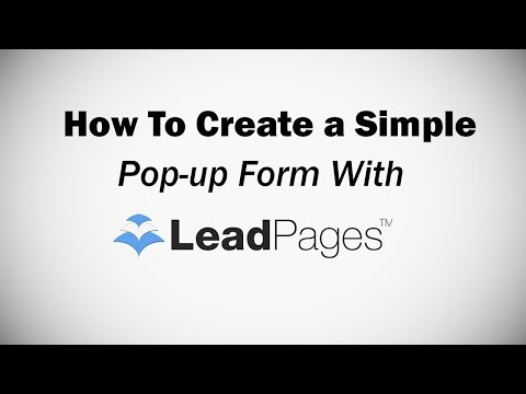 How To Create A Simple Pop-up Form With Leadpages