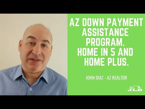 Arizona Down Payment Assistance Program. Home in 5 & Home Plus