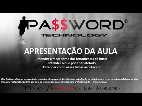 Curso de Segurança da Informação (módulo avançado) Aula 5 - Ferramentas de busca e segurança