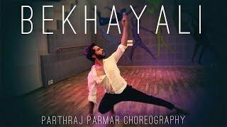 Bekhayali (Dance Cover) | Kabir Singh | Shahid Kapoor,Kiara Advani | Parthraj Parmar Choreography