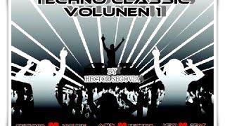 TECHNO CLASSIC VOLUMEN 1 (1989 A 1990)