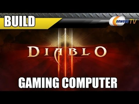 Newegg TV: Gabe's Diablo III Gaming Computer Build - GTX 670, i5 3570K, Z77