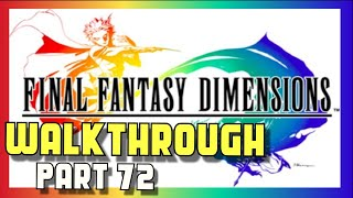 Final Fantasy Dimensions Walkthrough - Part 72 - Moogle Cave / Moogle Charm  - Android iOS
