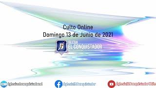 Culto online - Domingo 13 de Junio de 2021