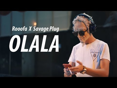 Rooofa X Savage Plug - OLALA ( Official Music Video )