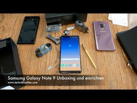 Samsung Galaxy Note 9 Unboxing und einrichten