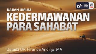 Cover images Kajian : Kedermawanan Para Sahabat - Ustadz Dr. Firanda Andirja, Lc, M.A.
