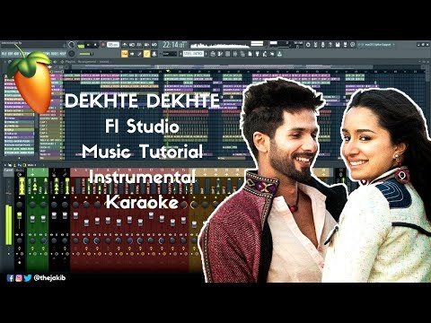 dekhte-dekhte-instrumental-fl-studio-music-tutorial-karaoke