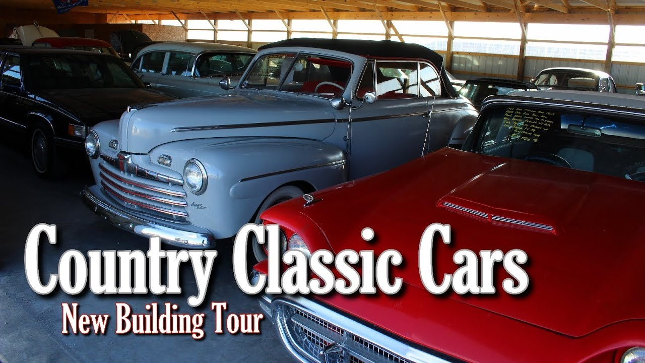 New Building Tour Country Classic Cars Part 1 Youtube