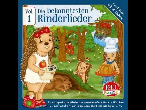 Igel-Bande - Die bekanntesten Kinderlieder, Vol. 1 (IGEL-BANDE) [Full Album]
