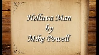 Helluva Man by Mike Powell