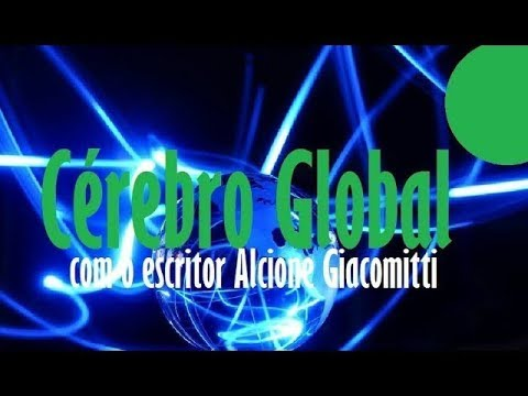 Cérebro GLOBAL by Alcione Giacomitti
