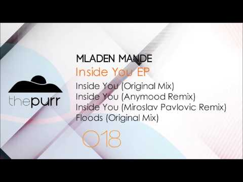 Mladen Mande - Inside You (Original Mix)