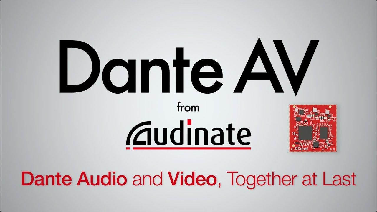 Dante AV - Audio and Video Networking   Audinate