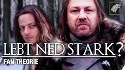 Lebt Ned Stark noch ? Game of Thrones Fan Theorie mit Jaqen H'ghar und Syrio Forel