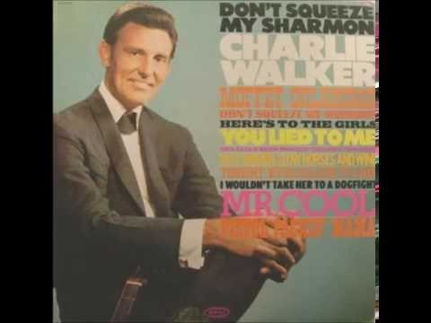 Charlie Walker - Don't Squeeze My Sharmon 1967 HQ (Charmin Toilet Paper)