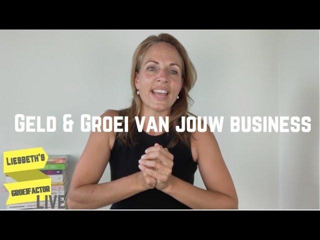 Geld & Groei van je Business | Afl. 7 Liesbeth's Groeifactor LIVE